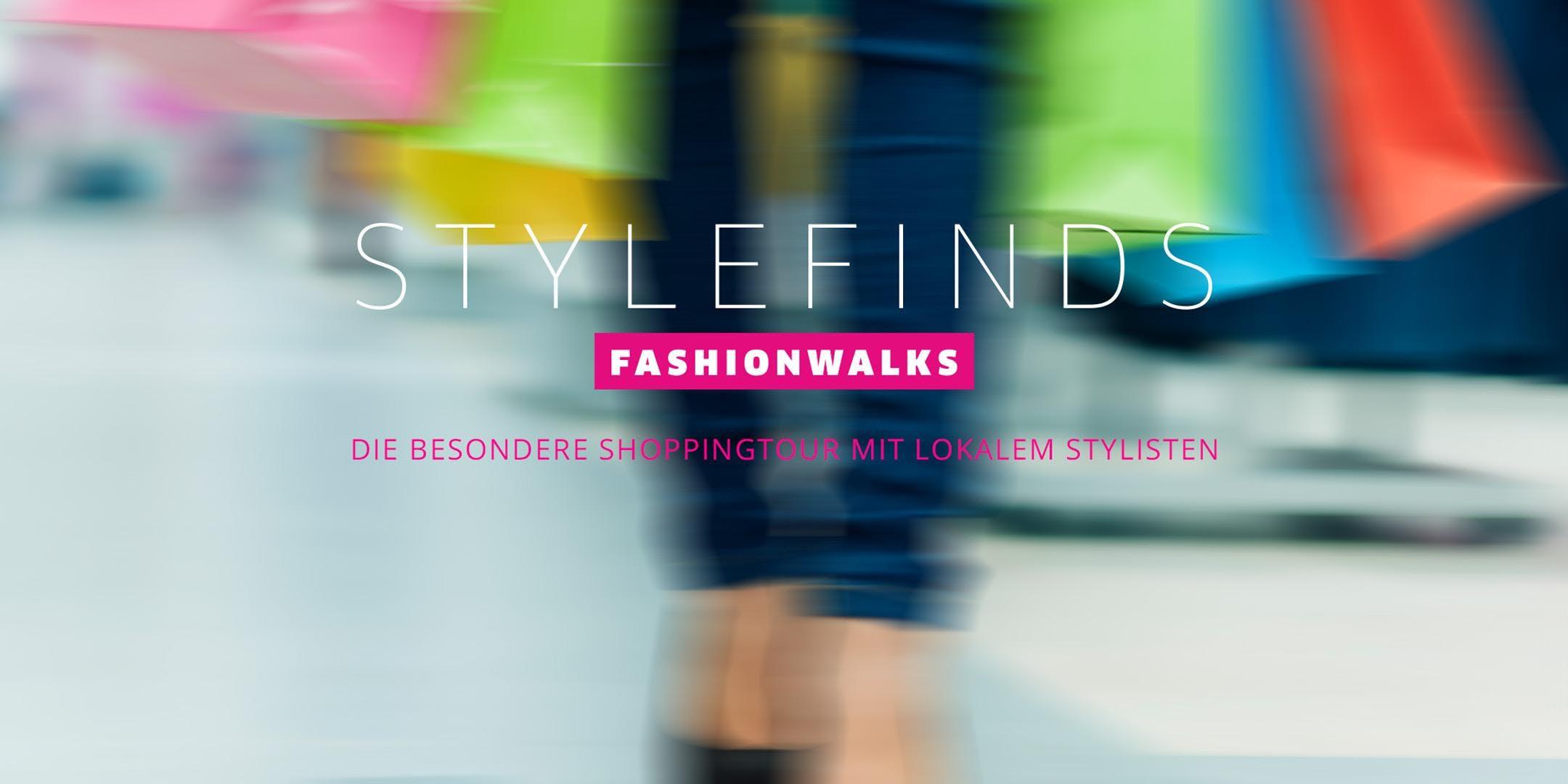 STYLEFINDS FASHIONWALKS Shoppingtouren - Entd