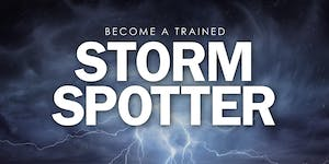 Become a trained storm spotter!