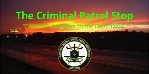 2019 Criminal Patrol Stop Workshop - Joplin, MO