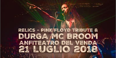 RELICS PINK FLOYD TRIBUTE & DURGA MC BROOM LIVE ANFITEATRO DEL VENDA