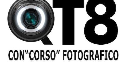 """Corso Fotografico per Adulti (reflex compatte) propedeutico al Concorso fotografico """"Obiettivo QT8"""""""