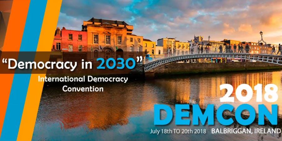DemCon 2018 - International Democracy Convention