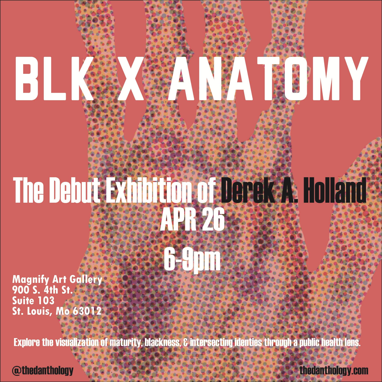 BLK x Anatomy: The Debut Exhibition of Derek