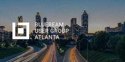 Atlanta Bluebeam User Group (AtlBUG) Meeting - Atlanta - May