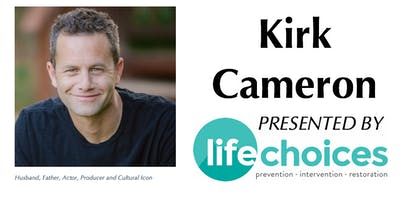 Life Choices Fundraising Event featuring Kirk Cameron