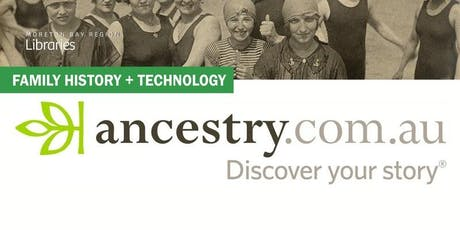 Learn to Use Ancestry.com - Strathpine Library tickets