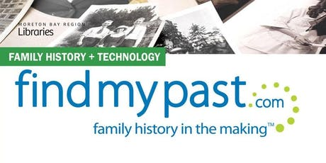Learn to use Find My Past - Strathpine Library tickets