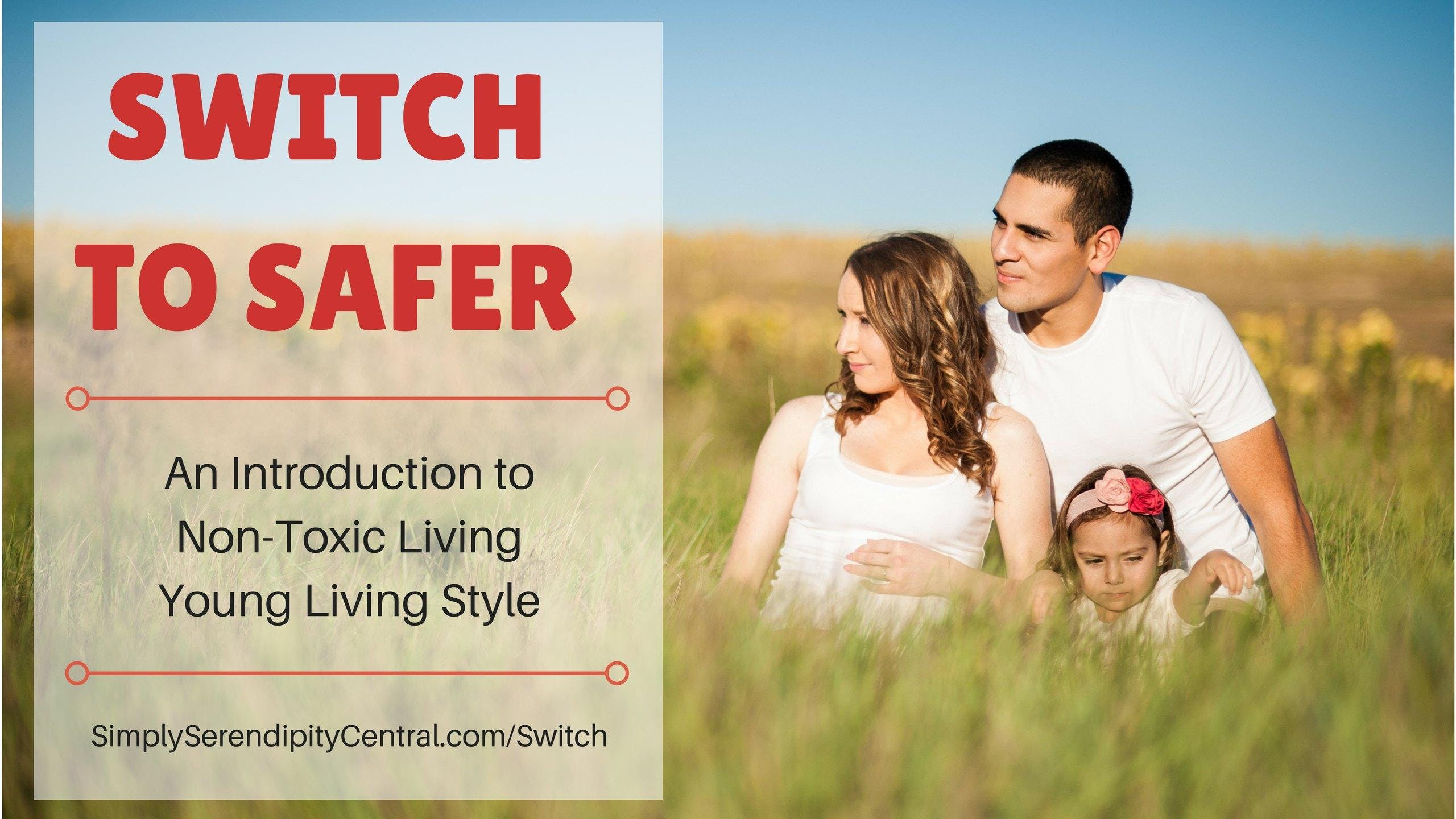 #SwitchToSafer: Optimal Health with Young Liv