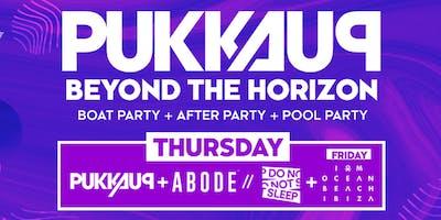 Pukka Up Thursday Ibiza Boat Party with ABODE & Do Not Sleep at Amnesia