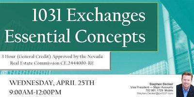 1031 Exchanges Essential Concepts-April 25, 2018
