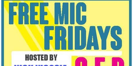 Free* Mic Fridays tickets