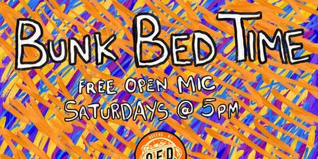 Bunk Bed Time Open mic tickets