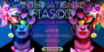 event in New York City: International Fiasco: Cinco de Mayo