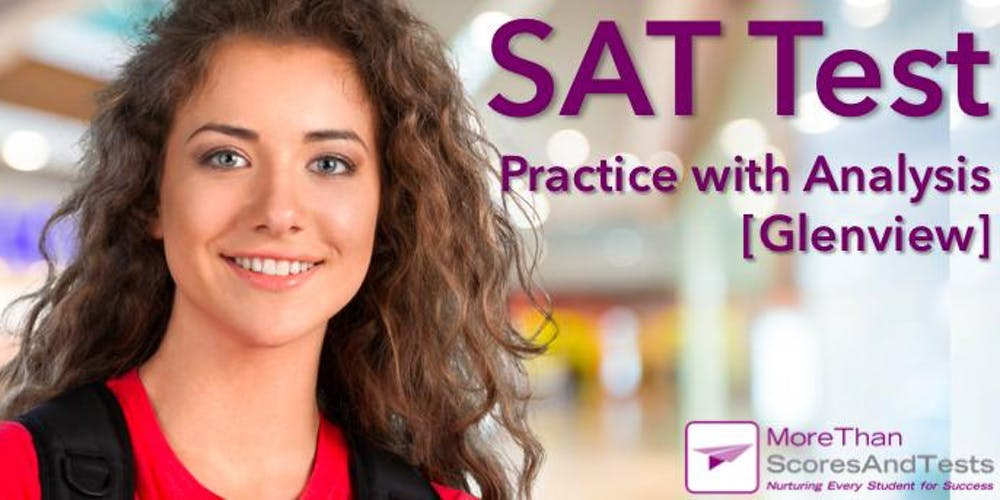 SAT Practice Test & Diagnostic Analysis - Glenview Tickets, Multiple