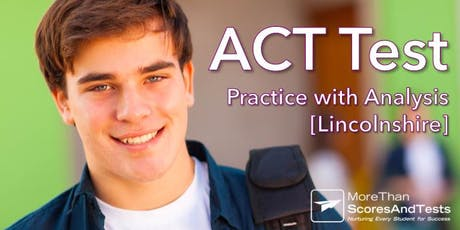ACT Practice Test & Diagnostic Analysis - Lincolnshire tickets