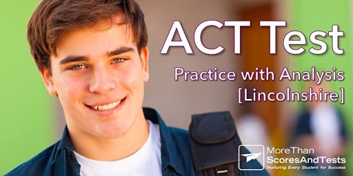 ACT Practice Test & Diagnostic Analysis - Lincolnshire