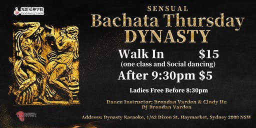 (Cancled)Dynasty Sensual Bachata Thursday Night