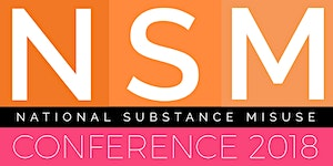 National Substance Misuse Conference 2018