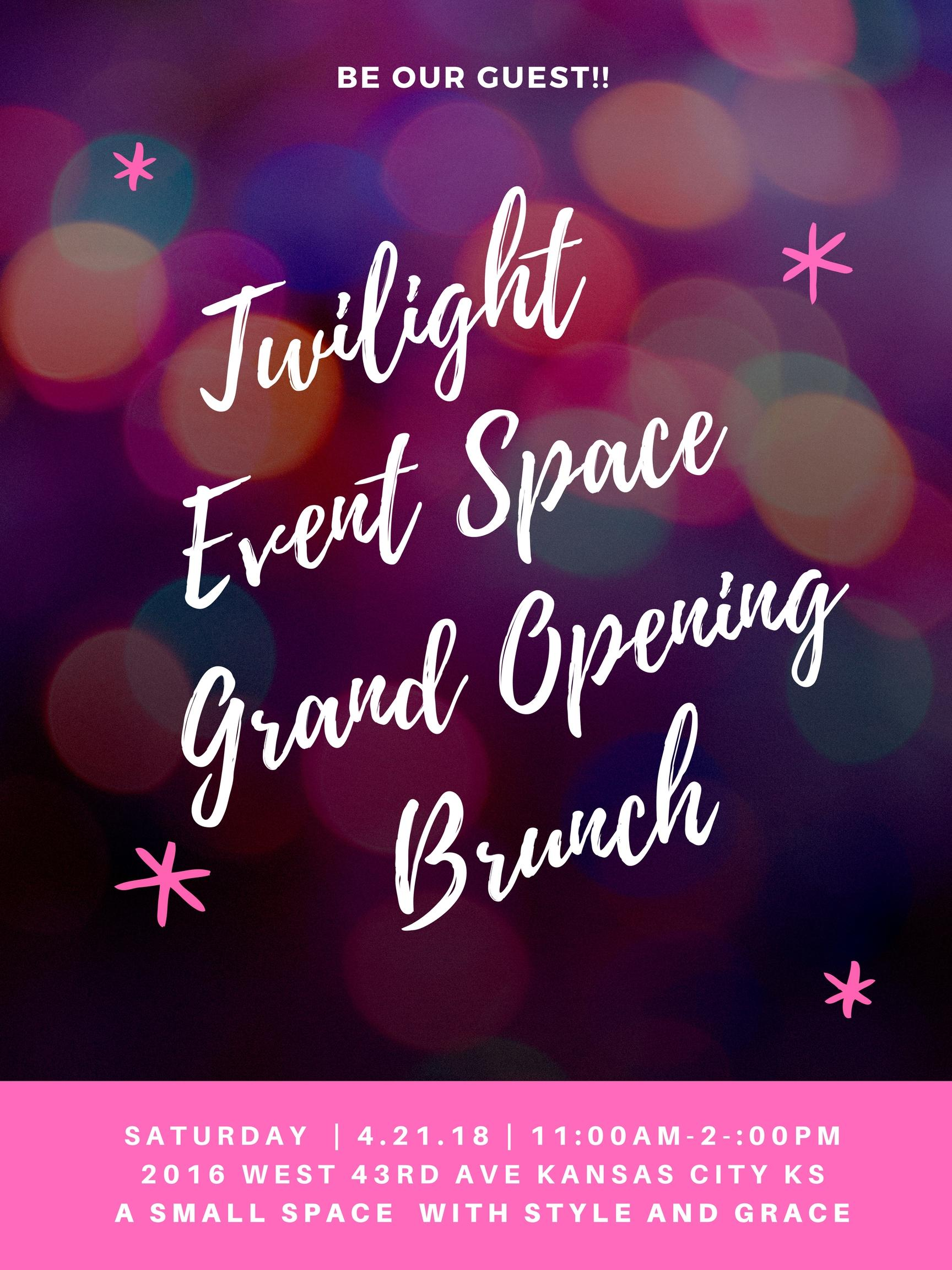 Twilight Event Space - Grand Opening Brunch