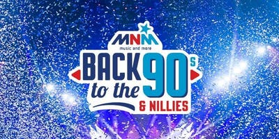 MNM Back to the 90's & Nillies 2019