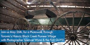 Black Creek Pioneer Village Photowalk w/ Spencer Wynn