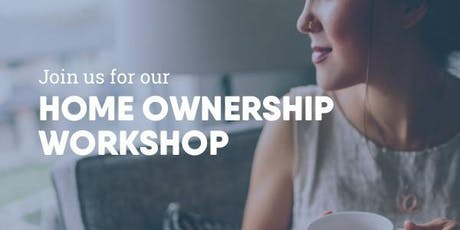 Home Ownership Workshop tickets