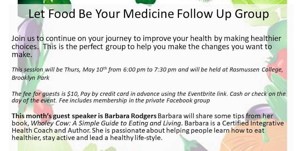 5-10-18 Let Food Be Your Medicine Follow Up Group