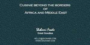 Cusinie beyond the borders of Africa and Middle East