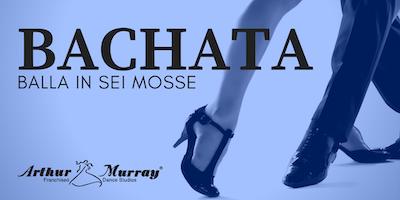 Workshop Gratuito | Balla in 6 mosse la Bachata