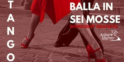 Workshop Gratuito | Balla in 6 mosse il Tango Argentino