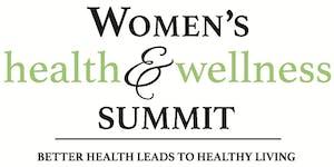 1st Annual Women's Health & Wellness Summit - 2018