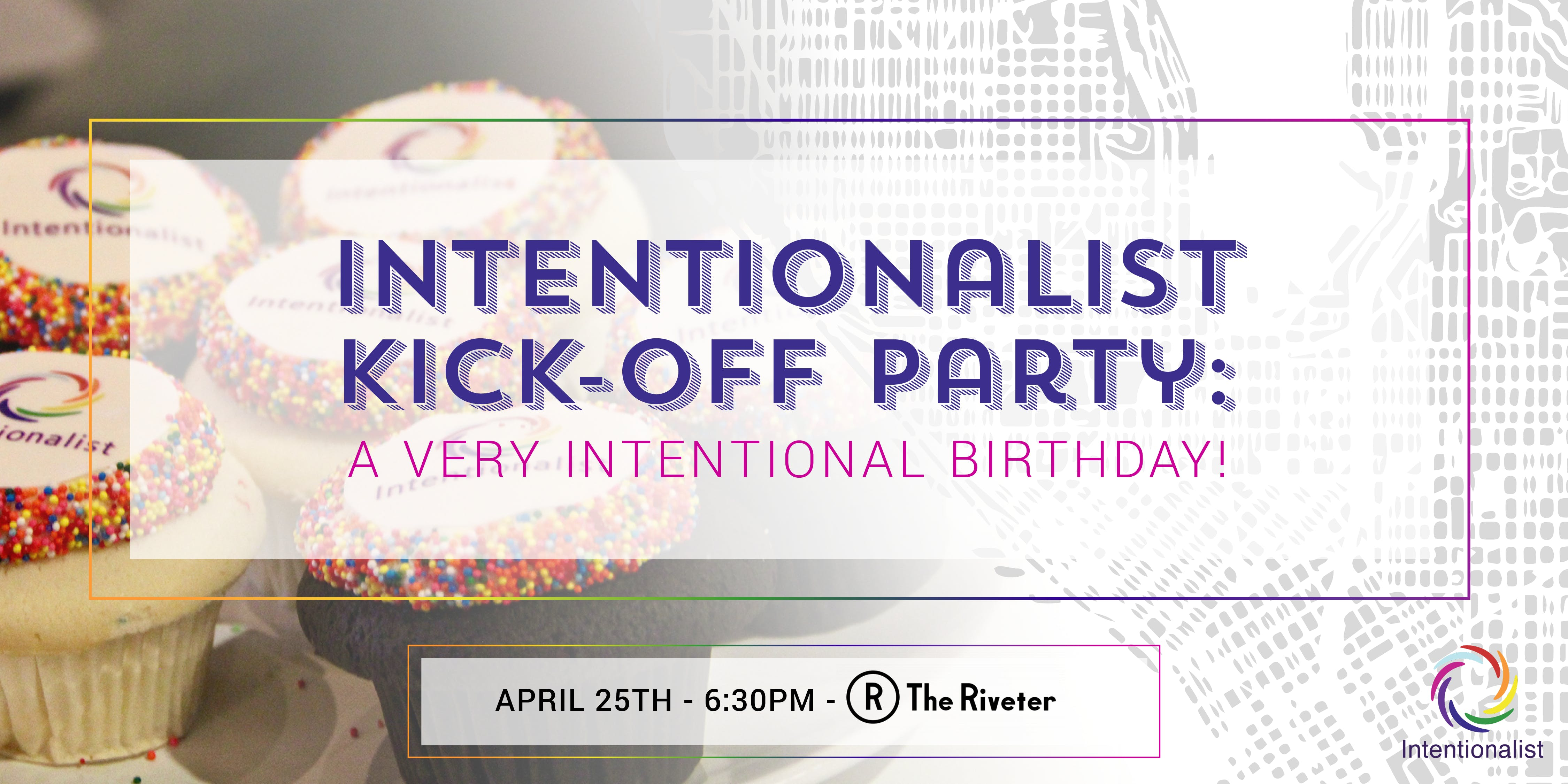 Intentionalist Kickoff Party: A Very Intentio