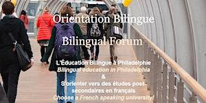 Orientation Bilingue / Bilingual Forum