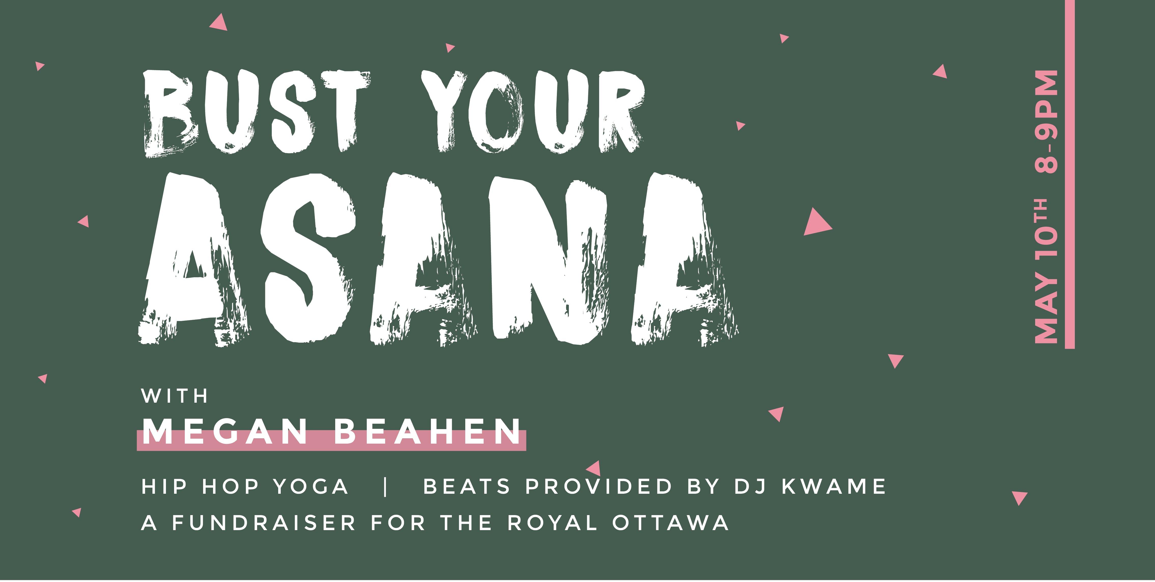 Bust Your Asana - Hip Hop Yoga Fundraiser