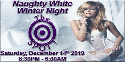 Naughty White Winter Night at The SPOTT