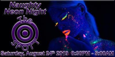 Naughty Neon & Glowstick Night at The SPOTT