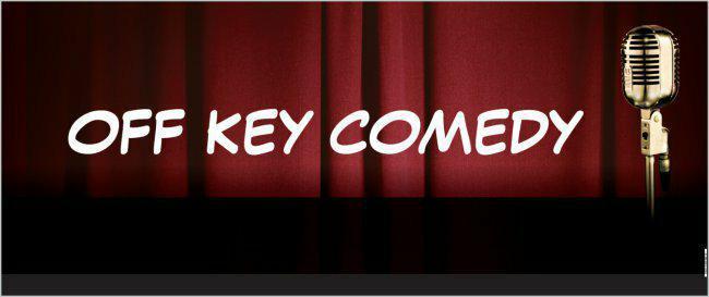 Off Key Comedy! Comedy Night Hits Off Key Tik