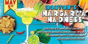 Boston Margarita Madness