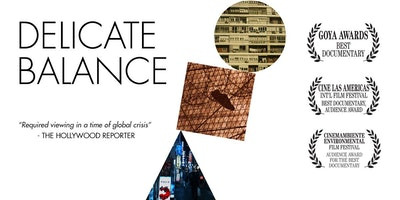 Film Screening at UCLA: Delicate Balance. Incl. reception and Q&A w/producer Pedro González