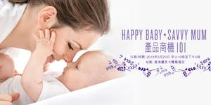 Happy Baby‧Savvy Mum 產品商機101