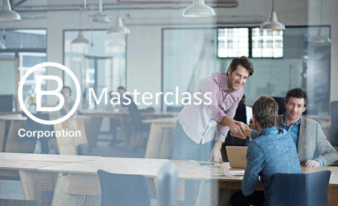 B Corp Masterclass