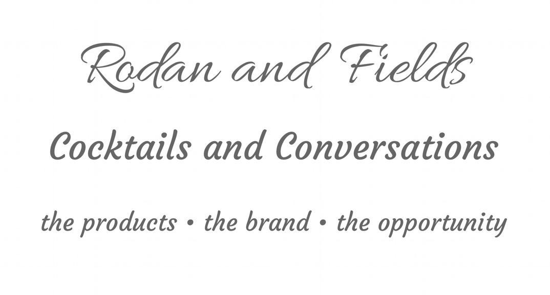 Rodan + Fields Cocktails and Conversations