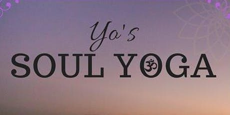 Yo's Soul Yoga Session ( AUGUST CLASS SCHEDULE) tickets