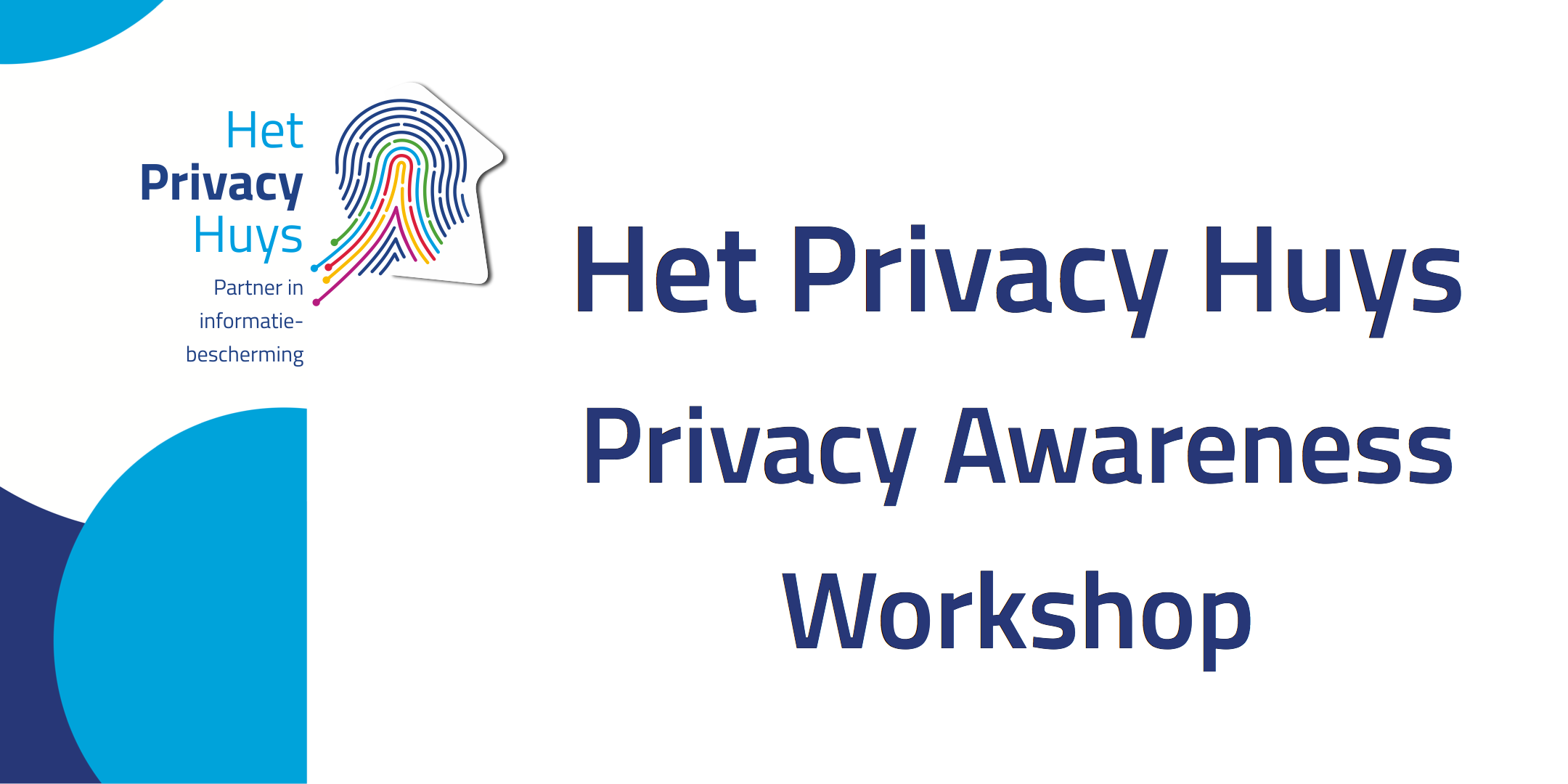 Het Privacy Huys | Privacy Workshop | 23 Mei