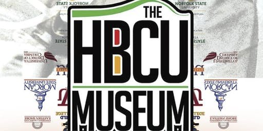 The HBCU Museum: YESTERDAY, TODAY and TOMORROW