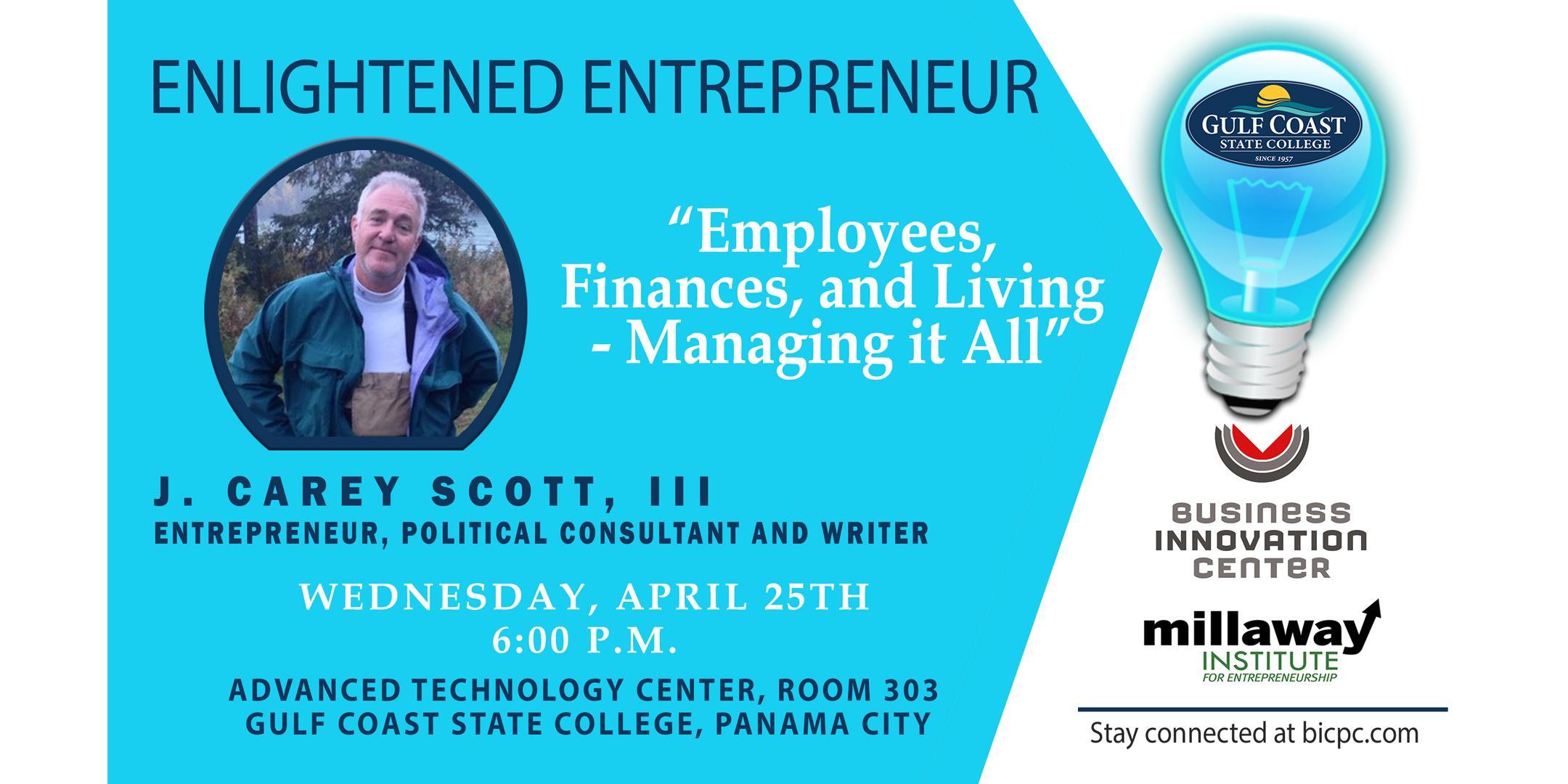 Enlightened Entrepreneur: Employees, Finances