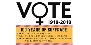 100 Years of Suffrage Event - Stirling