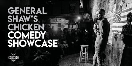 General Shaw's Comedy Chicken Showcase (A Stand-Up Comedy Show) tickets