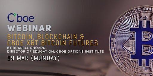 Webinar: Bitcoin, Blockchain, and Cboe XBT Bitcoin Futures