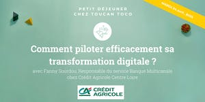 Comment piloter efficacement sa transformation...